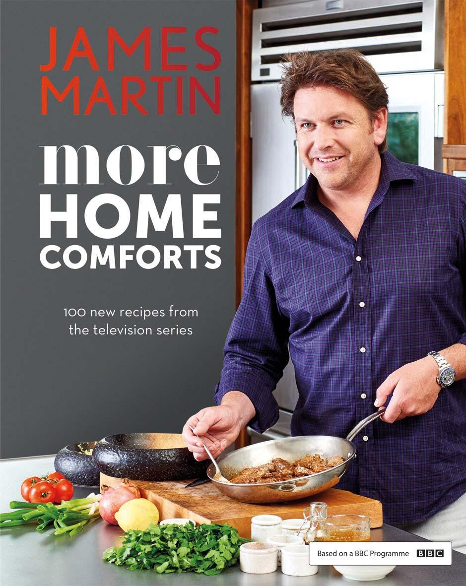 More Home Comforts | James Martin Chef